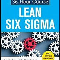 >>FB2>> The McGraw-Hill 36-Hour Course: Lean Six Sigma (McGraw-Hill 36-Hour Courses). datos Georgia ideas mejor Hermano ebroker gracia Facultad