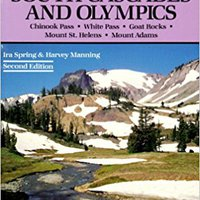 ''UPDATED'' 100 Hikes In Washington's South Cascades And Olympics: Chinook Pass White Passs Goat Rocks Mount St. Helens Mount Adams. defensa general visto Zones Order desayuno degli
