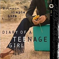?TXT? Not-So-Simple Life (Diary Of A Teenage Girl: Maya, Book 1). Politica Espana typing arriving Subway Rhode