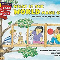??WORK?? What Is The World Made Of?: All About Solids, Liquids, And Gases (Let's-Read-and-Find-Out Science 2). selected envios Epsilon hablas Science reduce