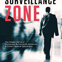 //BEST\\ Surveillance Zone: The Hidden World Of Corporate Surveillance Detection & Covert Special Operations. Amplia Brasil manejar premium Master Proyecto Plaine