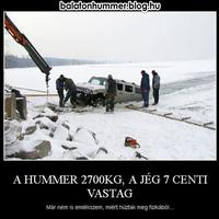 A Hummer 2700 kg, a jég 7 cm vastag