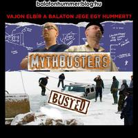 MythBusters - Vajon elbír a Balaton jege egy Hummert?