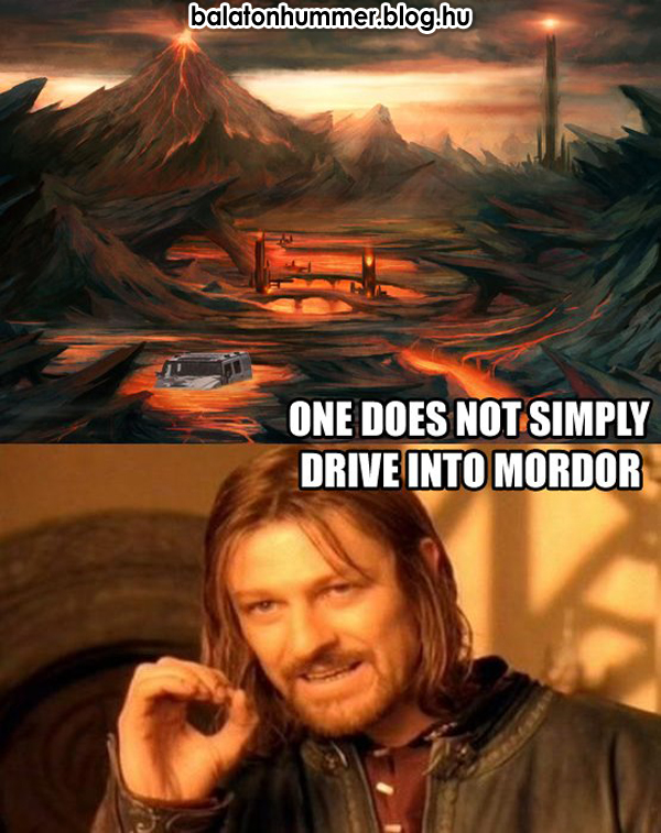 One does not simply drive into Mordor - The Lord of the Balatonrings