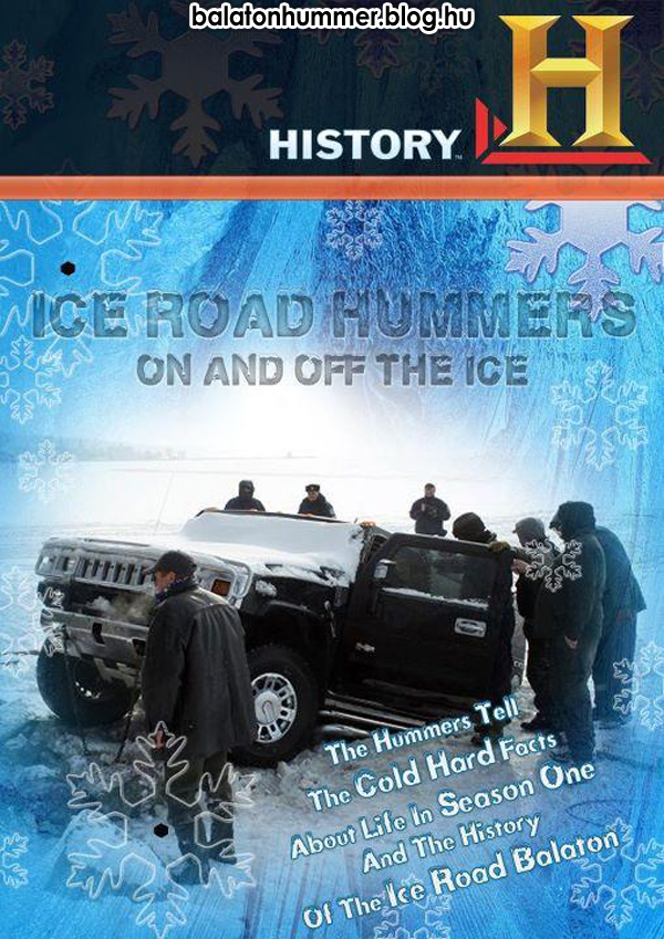 Ice Road Hummers - History, Balaton