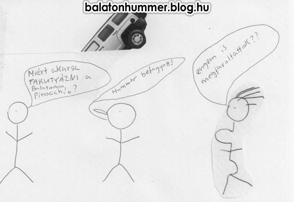 Miért akarsz fakutyázni a Balatonon Pinocchio?