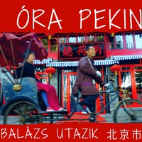 Hogy mondják kínaiul, hogy csíz? 48 óra Pekingben
