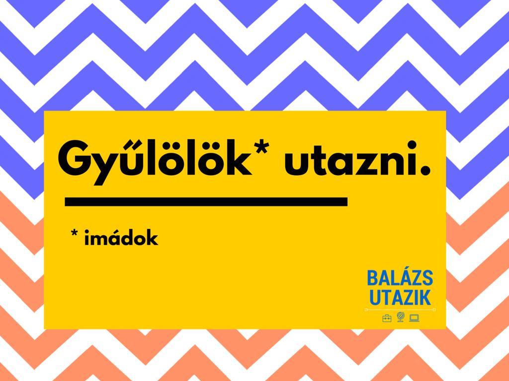 balazsutazik_gyulolok_utazni_1.png