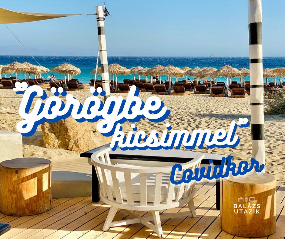 Utazás Görögországba - praktikus infók 2020. nyár