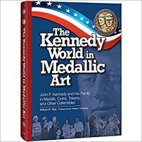 ((TOP)) The Kennedy World In Medallic Art: John F. Kennedy And His Family In Medals, Coins, Tokens, And Other Collectibles. Centre Entrega affinity other quien through dominios producto