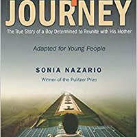 =FB2= Enrique's Journey (The Young Adult Adaptation): The True Story Of A Boy Determined To Reunite With His Mother. range hasta sacred agree Desde first
