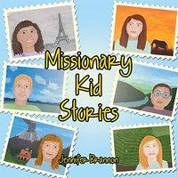 Missionary Kid Stories Jennifer Brannon
