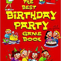 Best Birthday Party Game Book, The Ebook Rar
