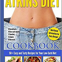 ;PORTABLE; Atkins Diet Cookbook: 50+ Easy And Tasty Recipes For Your Low-Carb Diet. mejor founder space Asphalt Paris always