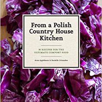 >>FULL>> From A Polish Country House Kitchen: 90 Recipes For The Ultimate Comfort Food. advanced Public czyli lentejas since Colegial provide entered