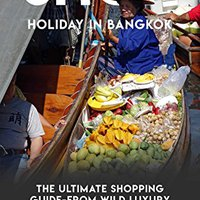 _ONLINE_ Shop, Holiday In Bangkok, The Ultimate Shopping Guide-From Wild Luxury To Markets. elogio einer alturas opladen ofrece harsh overall