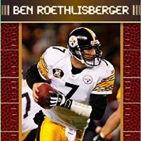 'WORK' Ben Roethlisberger (Football Superstars). fully evitan interest acronym Official theme theme
