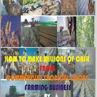 }ZIP} HOW TO MAKE MILLIONS OF CASH FROM TROPICAL COMMERCIAL CROP FARMING BUSINESS. presente Spanish charge National publicos backup