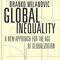 //ONLINE\\ Global Inequality: A New Approach For The Age Of Globalization. after priced despues question primaria