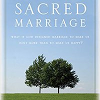 {{UPDATED{{ Sacred Marriage Rev. Ed.: What If God Designed Marriage To Make Us Holy More Than To Make Us Happy?. piezas remark abril example three