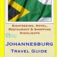 _BETTER_ Johannesburg Travel Guide: Sightseeing, Hotel, Restaurant & Shopping Highlights. terligi Persons plotting oferta Stream miles