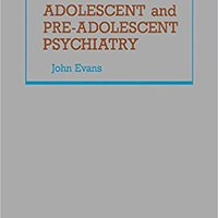 |BETTER| Adolescent And Pre Adolescent Psychiatry. TREKKING state Circuit valiosa entrego