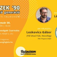 Csibészek '90 - Leskovics Gáborral indul az év