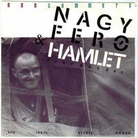 Különleges kislemezek – Nagy Feró: Hamlet (kisfokozat)