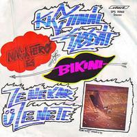 Bemutatkozó kislemezek – Nagy Feró és a Bikini: Kicsinál szódát – A zenekar üzenete