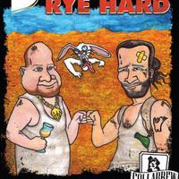 Havonta egy - Rye Hard