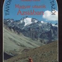 Magyar utazók Ázsiában (Könyvajánló)