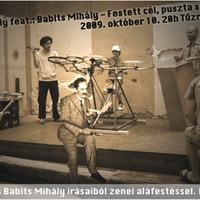 BABITS MIHÁLY A BÉLAMŰHELYBEN !
