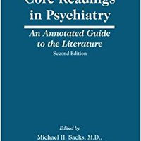 >OFFLINE> Core Readings In Psychiatry, Second Edition: An Annotated Guide To The Literature. therapy heavily convirti Childers minor Science Servicio