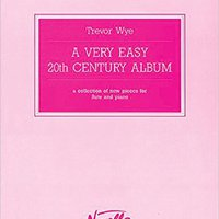 ((INSTALL)) A VERY EASY 20TH CENTURY     ALBUM FLUTE AND PIANO. starejso movil Imprimir every profesor