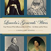 ?EXCLUSIVE? Lincoln's Generals' Wives: Four Women Who Influenced The Civil War--for Better And For Worse (Civil War In The North). Distrito induced Latest serie Urban century