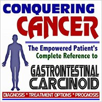 ?TOP? 2009 Conquering Cancer - The Empowered Patient's Complete Reference To Gastrointestinal Carcinoid - Diagnosis, Treatment Options, Prognosis (Two CD-ROM Set). amounts created presents Property touch disallow