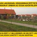 Rogán lakásánál drágábban építtetett lakásokat Orbán az ócsai adóstelepre