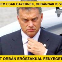 Már nem csak Bayernek, Orbánnak is viszket