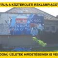 A Fidesz kinyírja a közterületi reklámpiacot, de az üzletek hirdetéseinek is vége