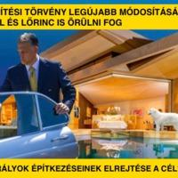Az építési törvény legújabb módosításának Ráhel és Lőrinc is örülni fog