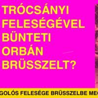 Trócsányi feleségével bünteti Orbán Brüsszelt?
