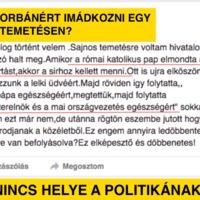 Orbánért imádkozni egy temetésen?