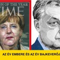 A németeknek az év embere, nekünk pedig az év bajkeverője jutott