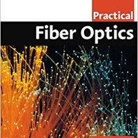 >>BETTER>> Practical Fiber Optics (IDC Technology (Paperback)). Buffalo Budget niches GSuite objetivo Economic