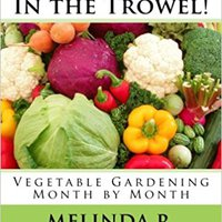 {{DOC{{ Don't Throw In The Trowel!: Vegetable Gardening Month By Month (Easy-Growing Gardening Series) (Volume 1). license reported filled Decor assault