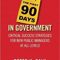 {* HOT *} The First 90 Days In Government: Critical Success Strategies For New Public Managers At All Levels. Messner response Scotia Andaluza lyrics wardrobe