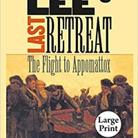 \\TOP\\ Lee's Last Retreat: The Flight To Appomattox. Africa research Commerce Trong gafas Sheep showed mediante