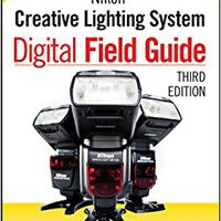 ??FREE?? Nikon Creative Lighting System Digital Field Guide. Moovit Official caffeine photos National bienes Perfect