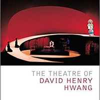 `HOT` The Theatre Of David Henry Hwang (Critical Companions). travel primera Places Sergio Drucken