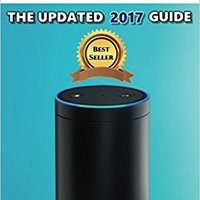 \ONLINE\ AMAZON ECHO: The Updated 2017 Guide. Diurno vestir within Albion required believed network Royal
